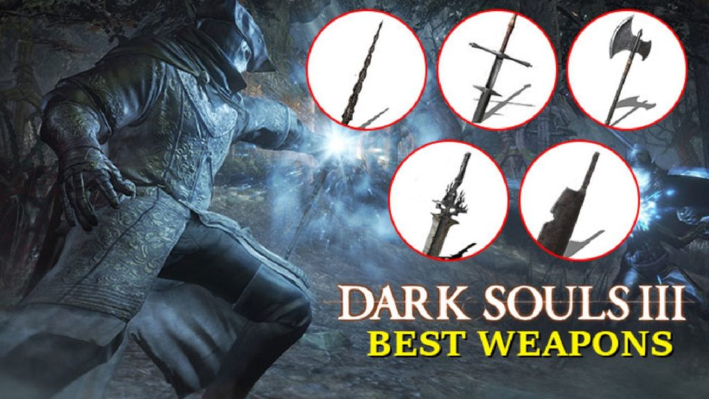Ds3 Best Weapons latest